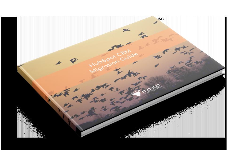 Hubspot CRM Migration Guide